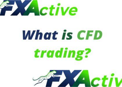 Что такое торговля CFD? Обзор от брокера FxActive