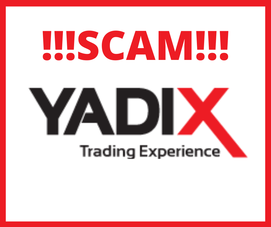 BROKER YADIX IS A SCAM